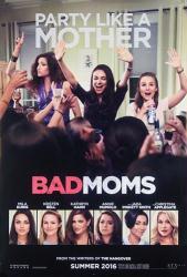 Bad Moms movie poster [Mila Kunis, Kristen Bell] original 27x40