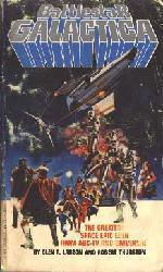 Battlestar Galactica PB Book/1978 [by Glen A Larson & Robert Thurston]
