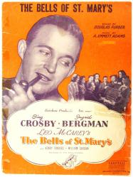 The Bells of St. Mary's sheet music [Bing Crosby, Ingrid Bergman] 1945