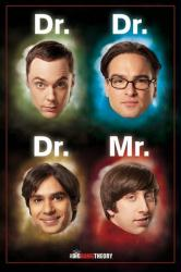 The Big Bang Theory poster: Dr. Dr. Dr. Mr. (24'' X 36'') TV series