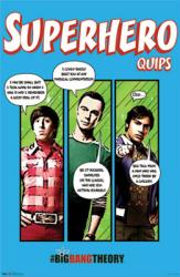 The Big Bang Theory poster: Superhero Quips (22 1/2'' X 34'')