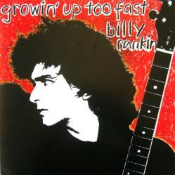 Billy Rankin poster: Growin' Up Too Fast vintage LP/Album flat (GD)