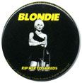 Blondie pinback: Rip Her to Shreds (1'' Button)