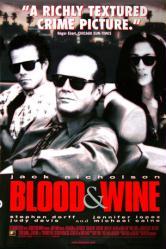 Blood and Wine movie poster [Jack Nicholson, Dorff, Jennifer Lopez]