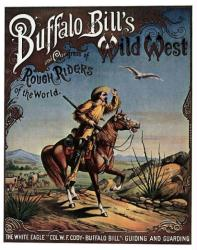 Buffalo Bill's Wild West and Congress of Rough Riders poster (18 X 24)