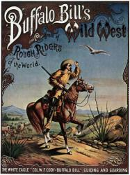 Buffalo Bill's Wild West and Congress of Rough Riders poster (18x24)
