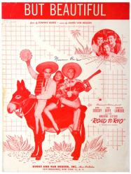 But Beautiful sheet music [Bing Crosby, Bob Hope, Dorothy Lamour] 1947