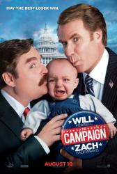 The Campaign movie poster [Will Ferrell & Zach Galifianakis] advance