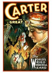 Carter the Great poster: The World's Weird Wonderful Wizard (18 X 24)