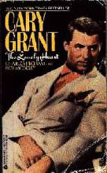 Cary Grant biography: Cary Grant The Lonely Heart paperback book/1989