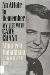 Cary Grant biography: An Affair to Remember hardback book/1989