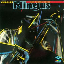 Charles Mingus poster: New Tijuana Moods vintage LP/Album flat