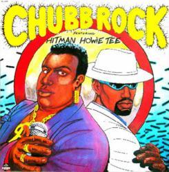 Chubb Rock featuring Hitman Howie Tee poster: vintage LP/Album flat