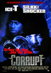Corrupt movie poster [Ice-T & Silkk the Shocker] an Albert Pyun film