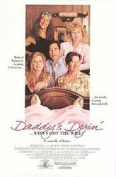 Daddy's Dyin'...Who's Got the Will? movie poster [Beau Bridges] 27x41