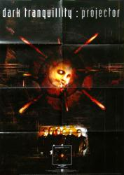 """Dark Tranquility poster: Projector (23 1/2"""" X 33"""" promo poster)"""