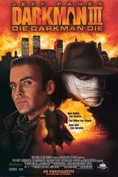 Darkman III: Die Darkman Die movie poster [Jeff Fahey] 27x40