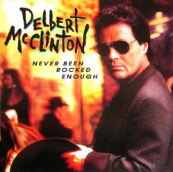 Delbert McClinton poster: Never Been Rocked Enough vintage album flat
