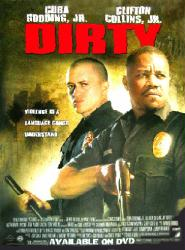 Dirty movie poster [Cuba Gooding Jr., Clifton Collins Jr.] 18x24