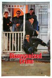 Disorganized Crime movie poster [Corbin Bernsen/Lou Diamond Phillips]