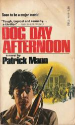 Dog Day Afternoon paperback book (1974 Movie Tie-In) Pacino