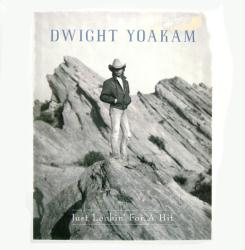 Dwight Yoakam poster: Just Lookin' For a Hit vintage LP/Album flat