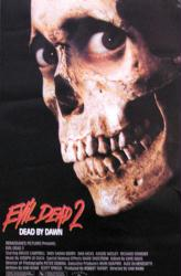 Evil Dead 2 movie poster [a Sam Raimi film] (25 X 38 1/2) Evil Dead II