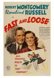 Fast and Loose movie poster [Robert Montgomery/Rosalind Russell] 18x24