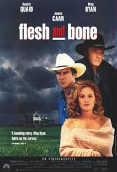 Flesh and Bone movie poster [Dennis Quaid, Meg Ryan & James Caan]