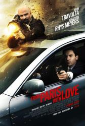 From Paris With Love movie poster [John Travolta/Jonathan Rhys Meyers]