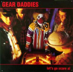 Gear Daddies poster: Let's Go Scare Al & Billy's Live Bait album flat