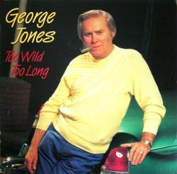 George Jones poster: Too Wild Too Long vintage LP/album flat