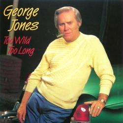 George Jones poster: Too Wild Too Long vintage LP/album flat (1987)