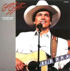 George Strait poster: If You Ain't Lovin' You Ain't Livin' album flat