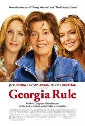 Georgia Rule movie poster [Jane Fonda/Lindsay Lohan/Felicity Huffman]