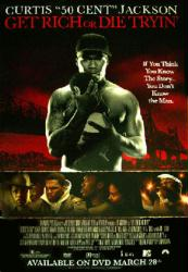 Get Rich or Die Tryin' movie poster [Curtis Jackson/50 Cent] video