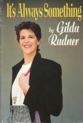 Gilda Radner autobiography: It's Always Something (Hardback Book/1989)