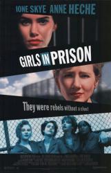Girls In Prison movie poster [Ione Skye, Anne Heche] 26x40