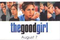 The Good Girl pinback [Jennifer Aniston] (Promo Pin/Button)