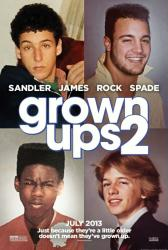 Grown Ups 2 movie poster [Adam Sandler/Kevin James/Chris Rock/Spade]