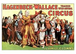 Hagenbeck-Wallace Circus poster (24 X 18) An Army of Clowns