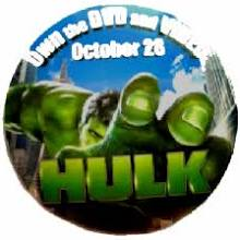 Hulk [2003 Movie] (3'' Round Pin/Button) NM