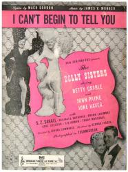 I Can't Begin To Tell You sheet music [Betty Grable, June Haver] 1945