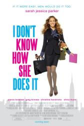 I Don't Know How She Does It movie poster [Sarah Jessica Parker] 2011