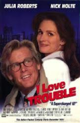 I Love Trouble movie poster [Julia Roberts, Nick Nolte] 26x40