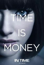 In Time movie poster [Amanda Seyfried] 2011 advance teaser