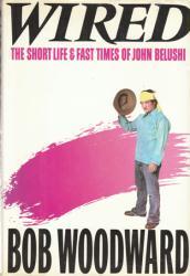 John Belushi biography: Wired hardback book by Bob Woodward (1984)