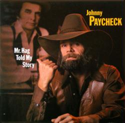 Johnny Paycheck poster: Mr. Hag Told My Story vintage LP/album flat