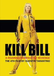 Kill Bill movie poster [Uma Thurman] Quentin Tarantino (24'' X 36'')