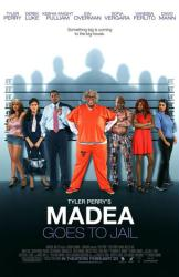 Madea Goes to Jail movie poster [Tyler Perry/Derek Luke/Sofia Vergara]
